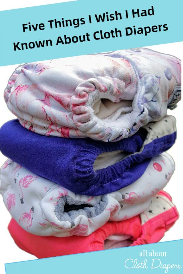 Five Things I Wish I Had Known About Cloth Diapers