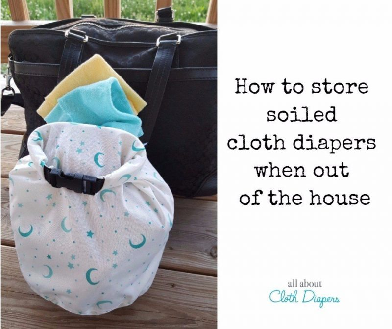 How To Dirty Cloth Diapers When Out Of The House