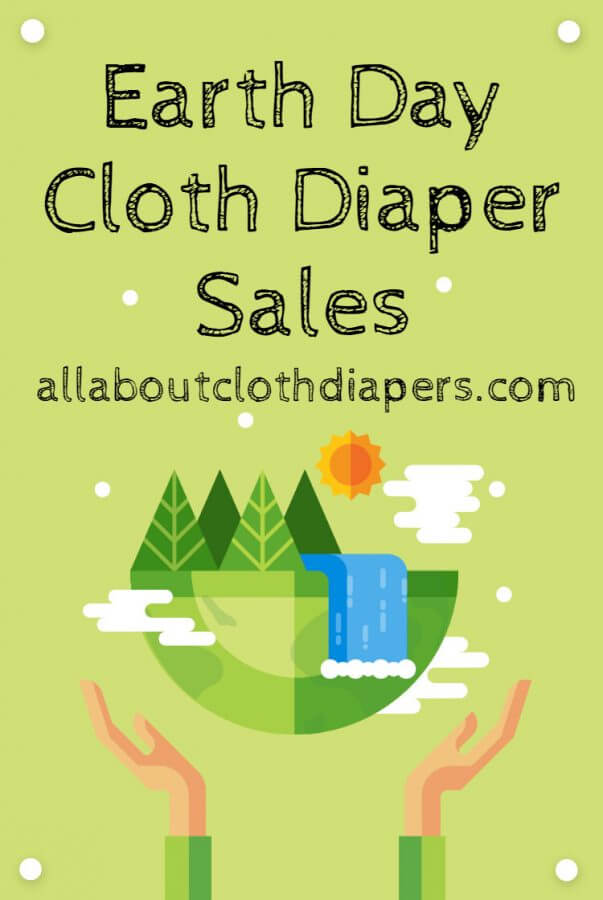 2021 Earth Day Cloth Diaper Sales! Stock up and Save!